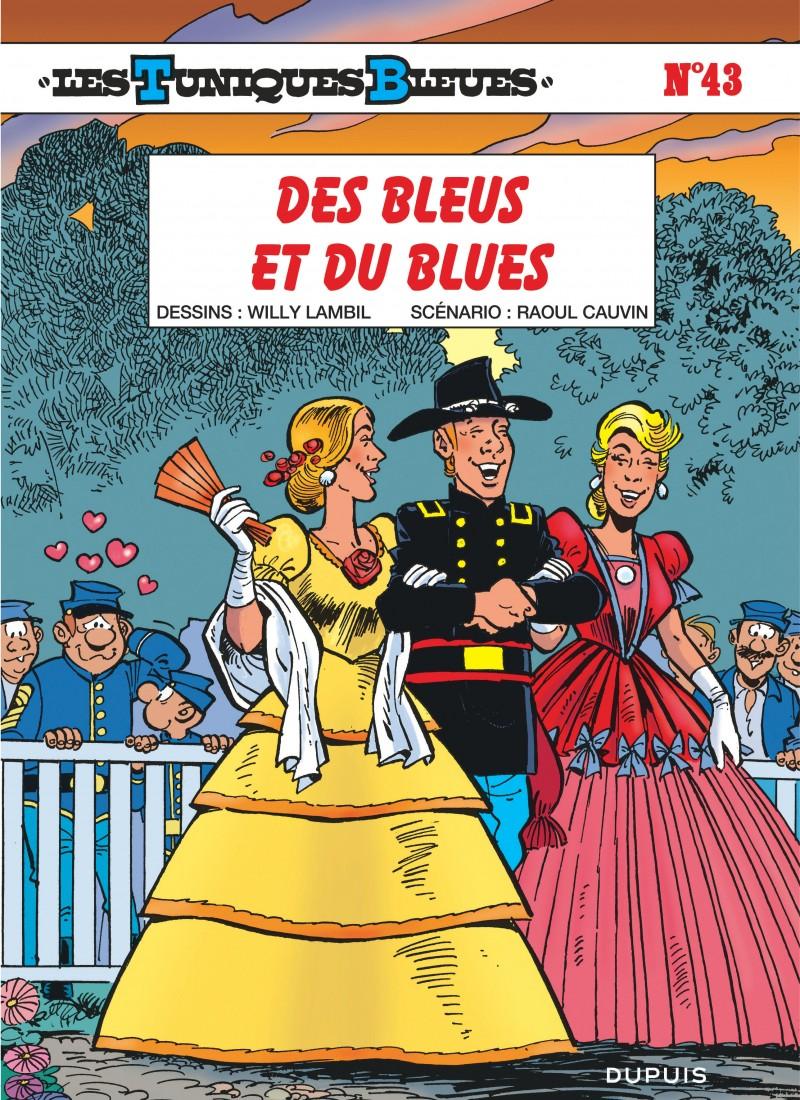 Les Tuniques Bleues - tome 43 - Des Bleus et du blues