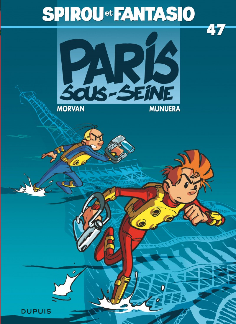 Spirou and Fantasio - tome 47 - Paris-sous-Seine