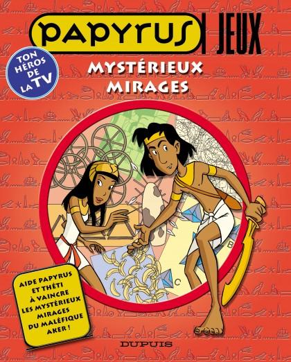 Papyrus - Livres jeux - Mystérieux mirages