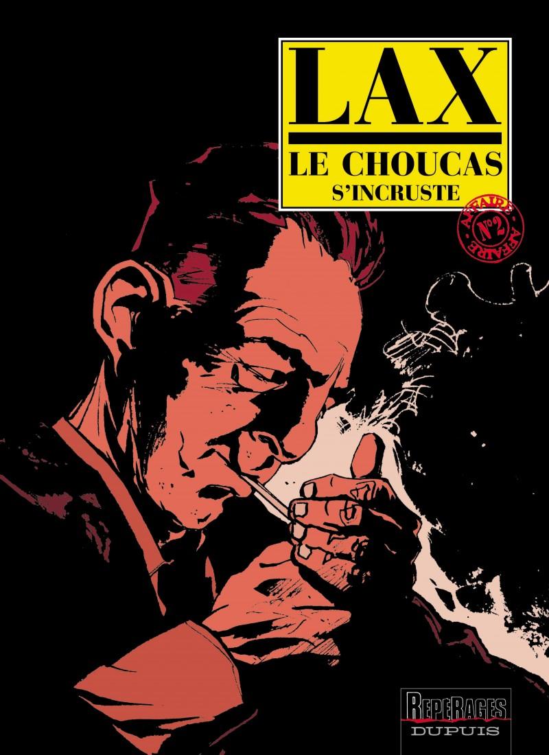 Le Choucas - tome 2 - Le Choucas s'incruste
