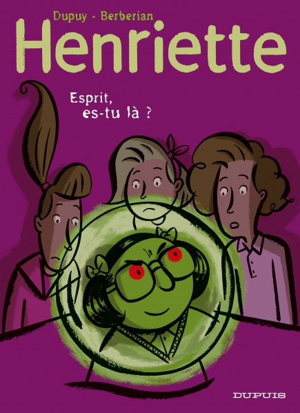 Henriette - Esprit, es-tu là ?