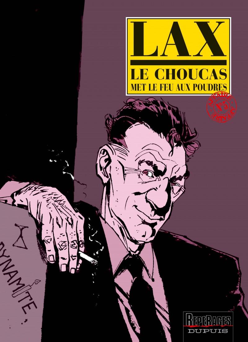 Le Choucas - tome 5 - Le Choucas met le feu aux poudres
