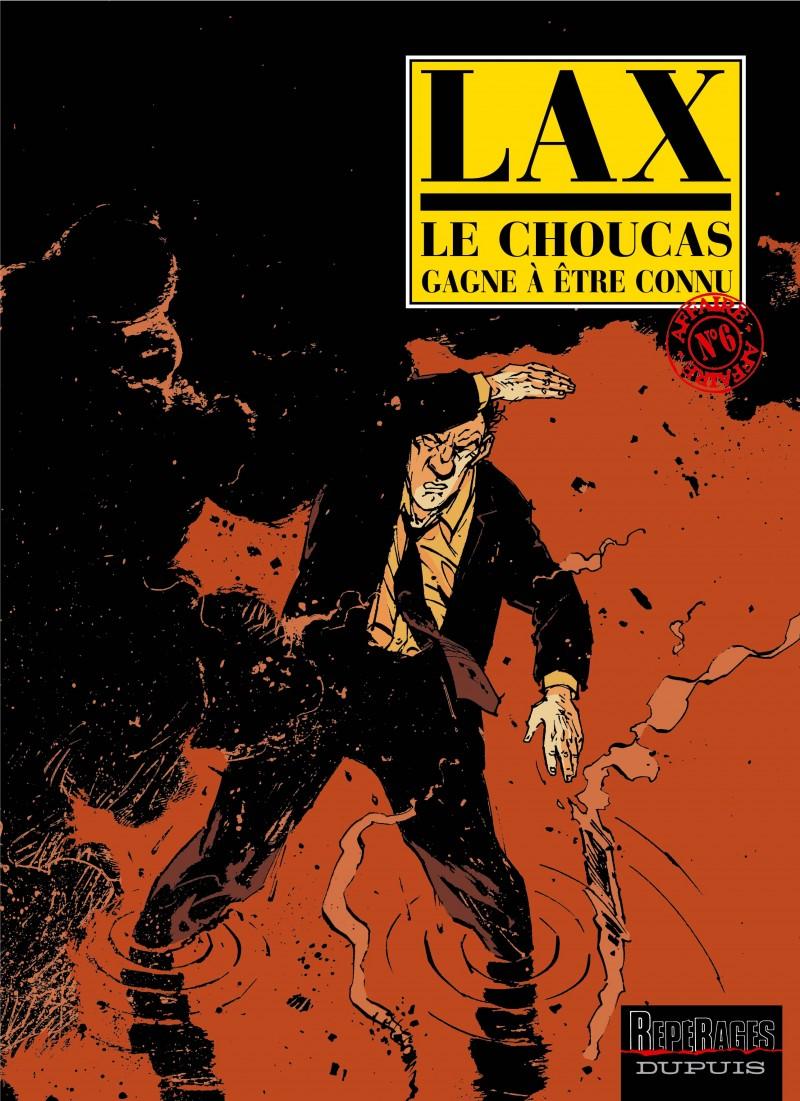 Le Choucas - tome 6 - Le Choucas gagne à être connu