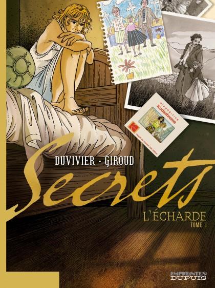 Secrets, L'Écharde - Secrets, L'Écharde, tome 1/2