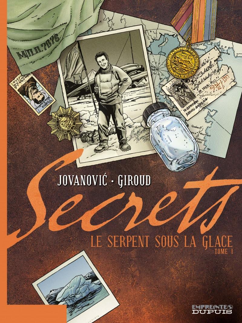 Secrets, Le Serpent sous la glace - tome 1 - Secrets, Le Serpent sous la glace, tome 1/3