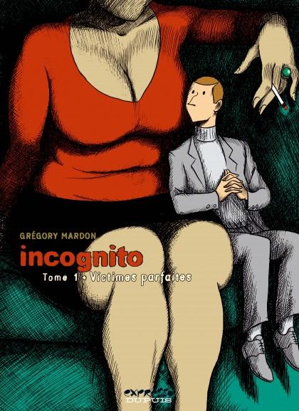 Incognito - Victimes parfaites