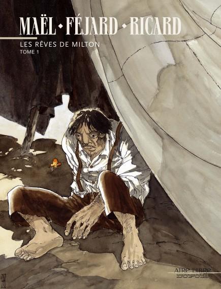 Milton's Dreams - Les rêves de Milton, tome 1