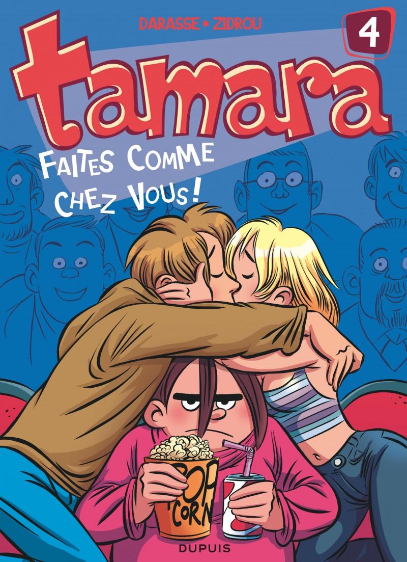 Tamara - tome 4 - Faites comme chez vous !