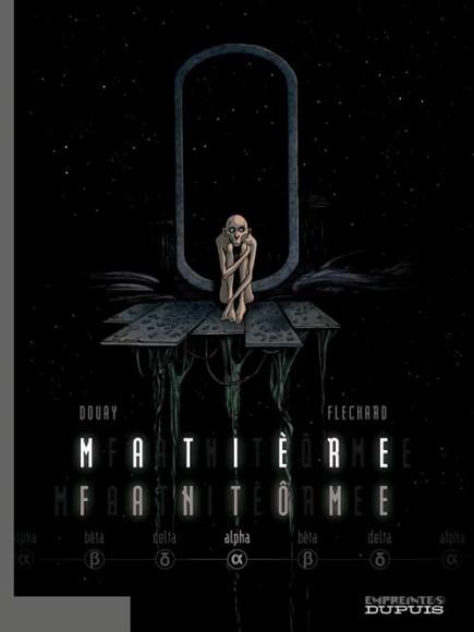 Matière Fantôme - Alpha