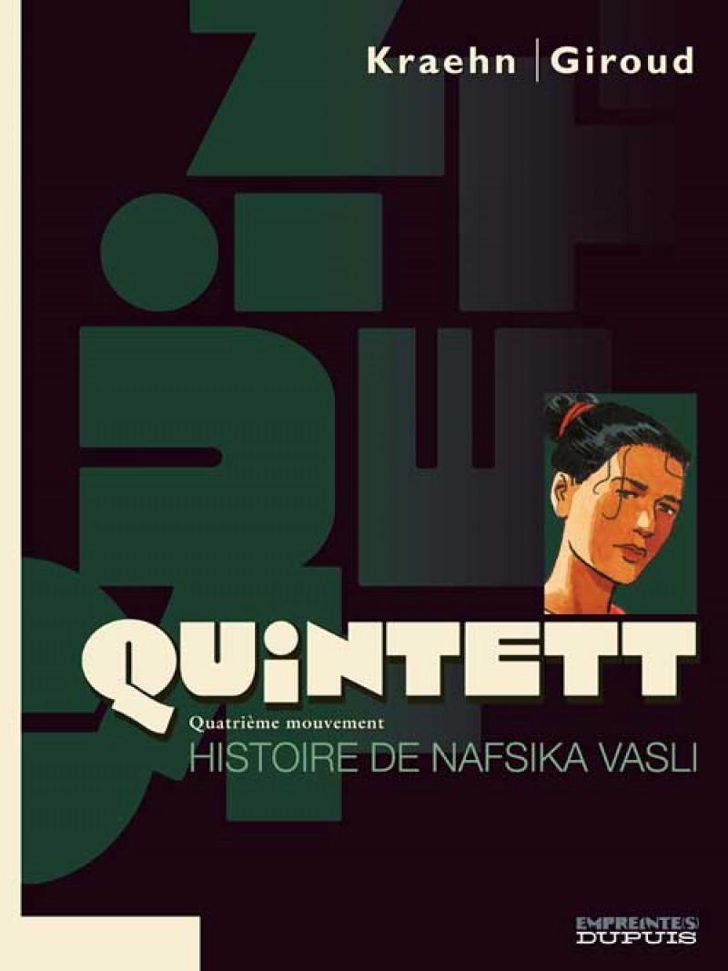 Quintett - tome 4 - Histoire de Nafsika Vasli - tome 4/5