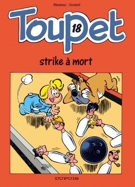 Toupet - Toupet strike à mort !