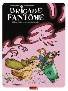 cover-comics-brigade-fantme-tome-1-ribambelle-pour-une-poubelle