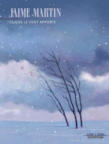 Wherever the wind blows - Ce que le vent apporte