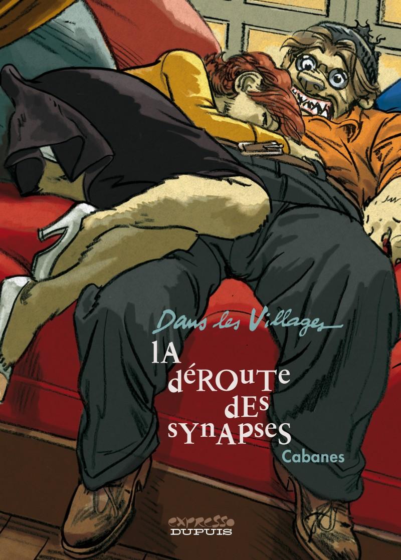 Dans les villages - tome 7 - La déroute des synapses