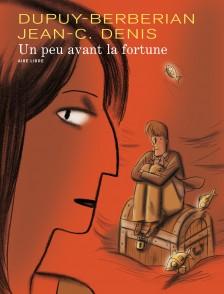 cover-comics-un-peu-avant-la-fortune-tome-1-un-peu-avant-la-fortune