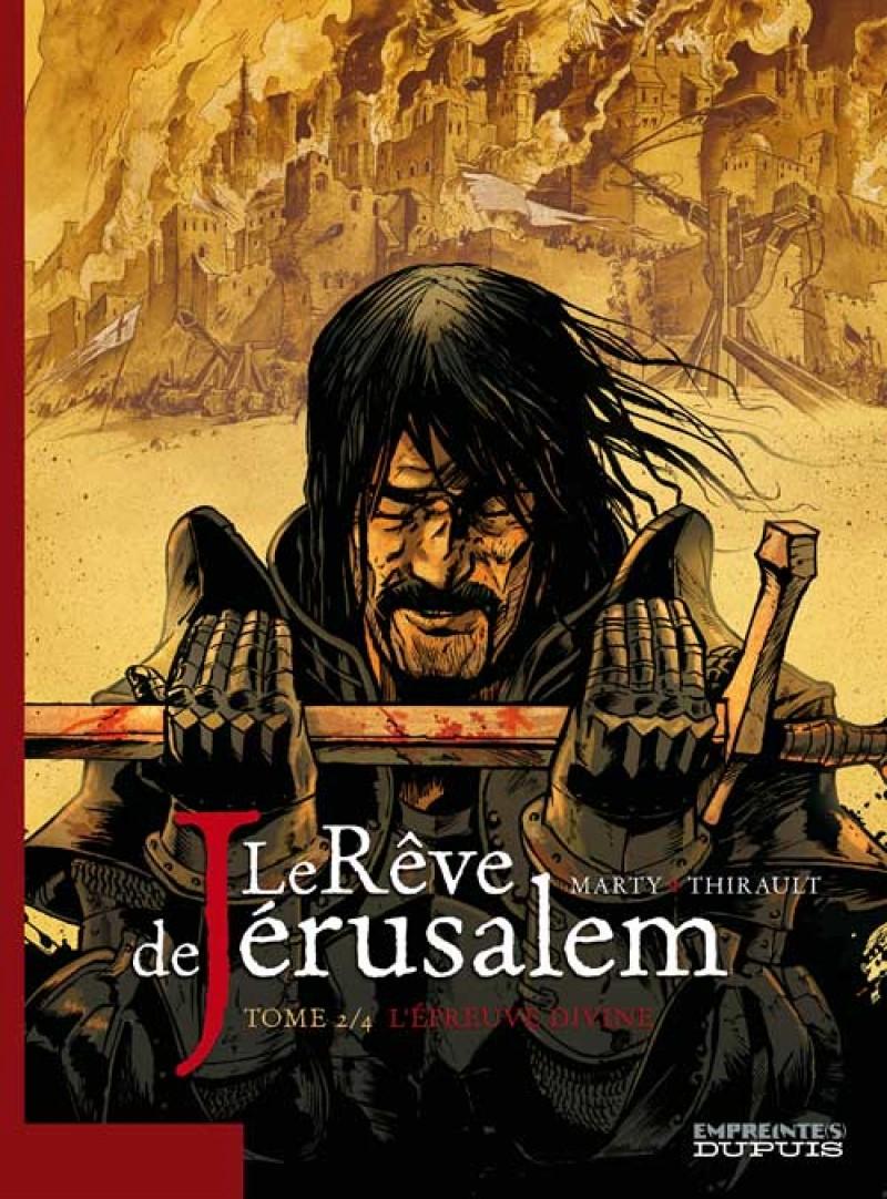 Le rêve de Jérusalem - tome 2 - L'épreuve divine