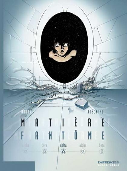 Matière Fantôme - Delta