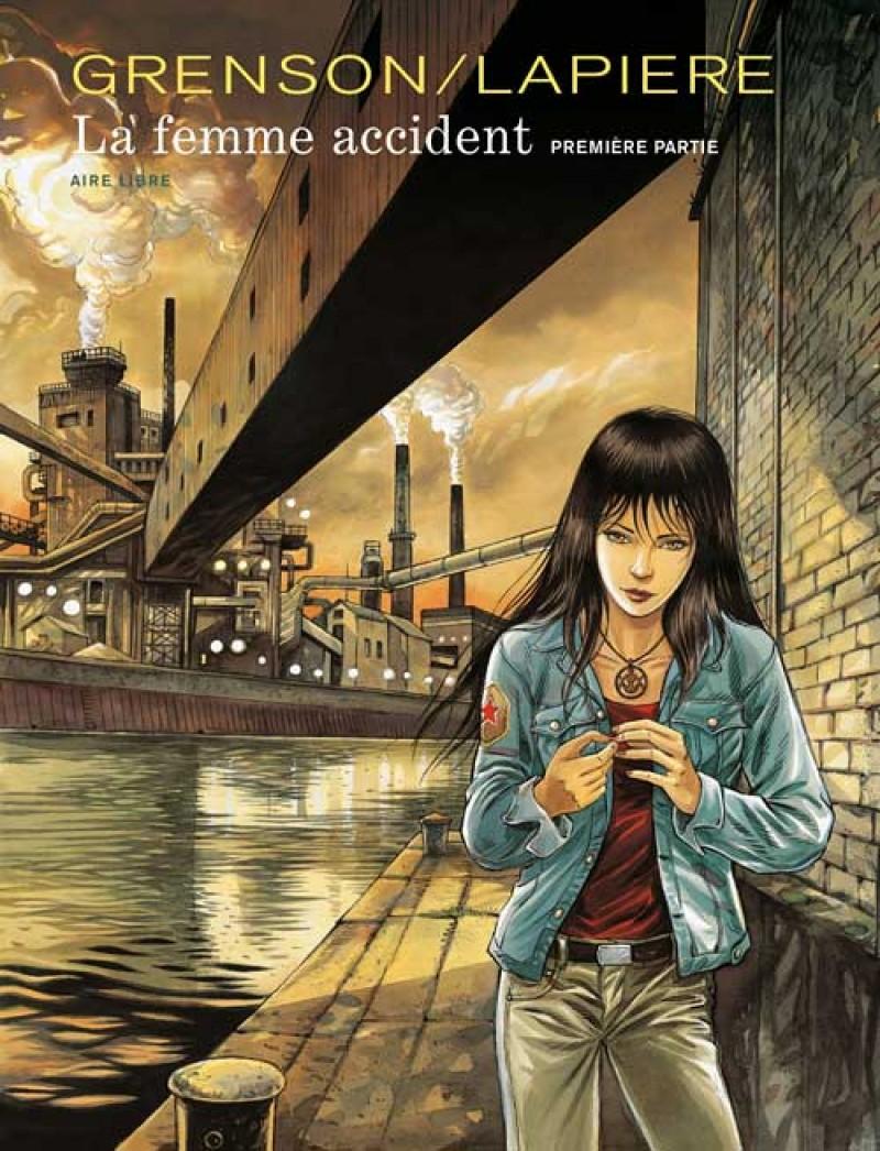 The Accidental Wife - tome 1 - La femme accident - première partie