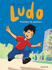 cover-comics-ludo-tome-1-tranches-de-quartier