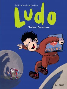 cover-comics-ludo-tome-2-tubes-d-8217-aventures