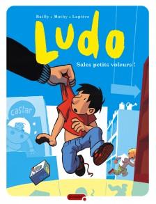 cover-comics-ludo-tome-4-sales-petits-voleurs