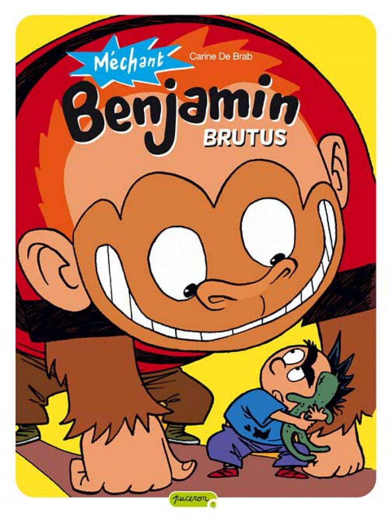 Méchant Benjamin - tome 3 - Brutus
