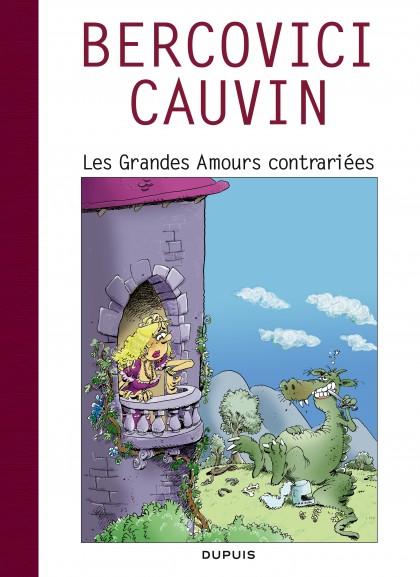 Raoul Cauvin - Spécial 70 ans - Les grandes Amours contrariées