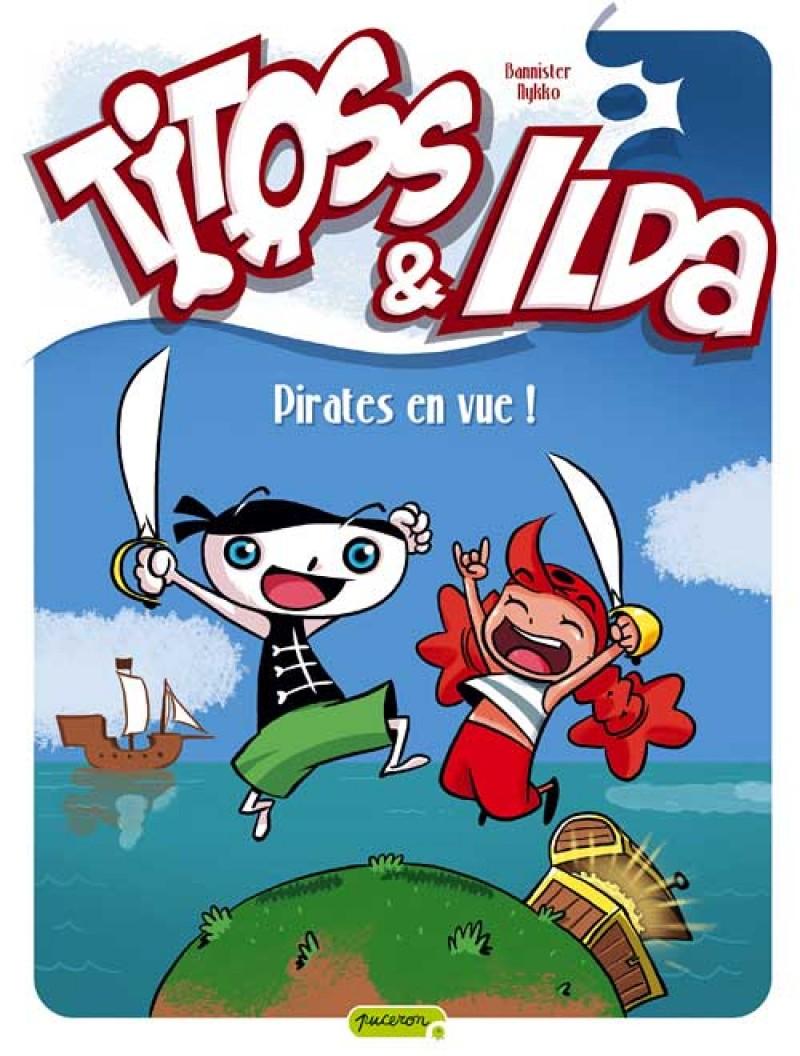 Titoss et Ilda - tome 1 - Pirates en vue !