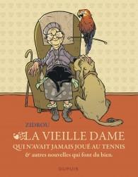 La vieille dame qui n'avait jamais joué au tennis et autres nouvelles qui font du bien