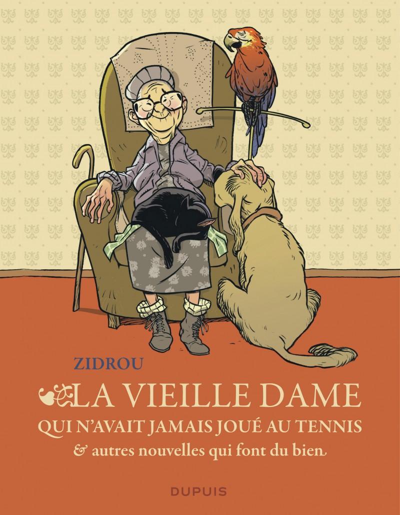 The old woman who'd never played tennis, and other heartwarming short stories - La vieille dame qui n'avait jamais joué au tennis et autres nouvelles qui font du bien