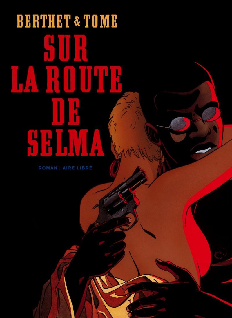 On the Road to Selma - Sur la route de Selma
