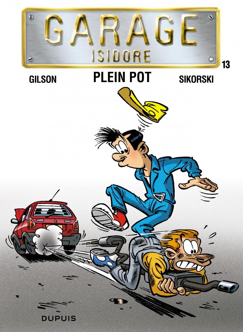 Plein pot tome 13 de la s rie de bande dessin e garage for Garage recherche apprenti mecanicien