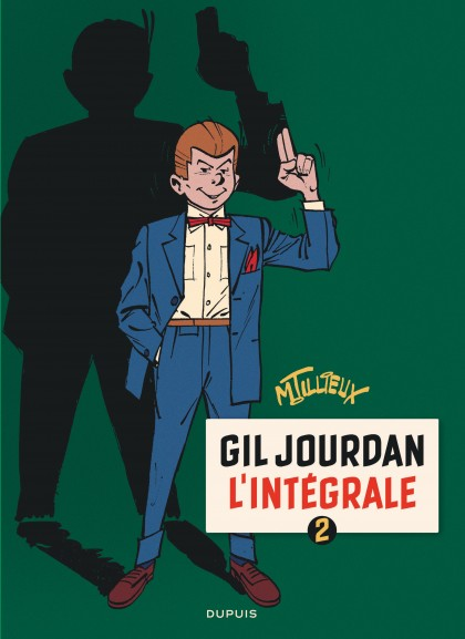 Gil Jourdan - L'Intégrale - Gil Jourdan - L'Intégrale - tome 2