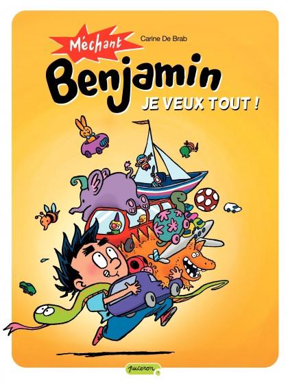 Méchant Benjamin - Je veux tout !