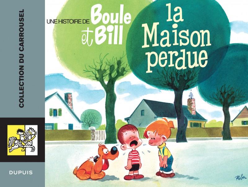 Carrousel - tome 4 - Boule et Bill la maison perdue