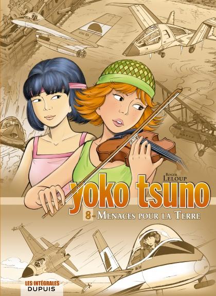 Yoko Tsuno - L'intégrale - Menaces pour la Terre
