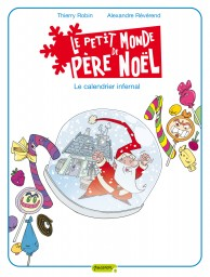 Le petit monde de P�re No�l, Tome 3