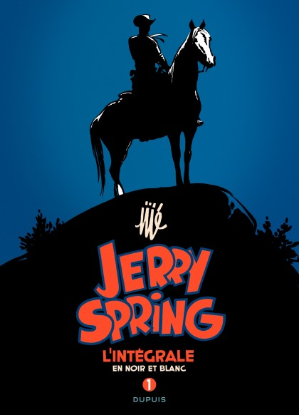Jerry Spring - L'Intégrale - Jerry Spring - L'intégrale - Tome 1