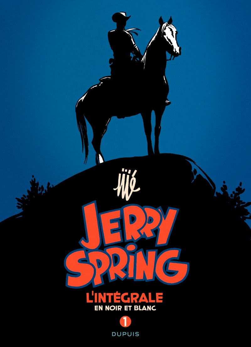 Jerry Spring - L'Intégrale - tome 1 - Jerry Spring - L'intégrale - Tome 1