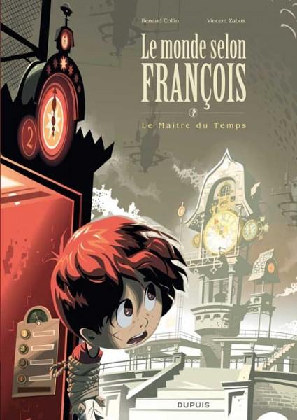Le monde selon François (Grand Format) - Le Maître du Temps