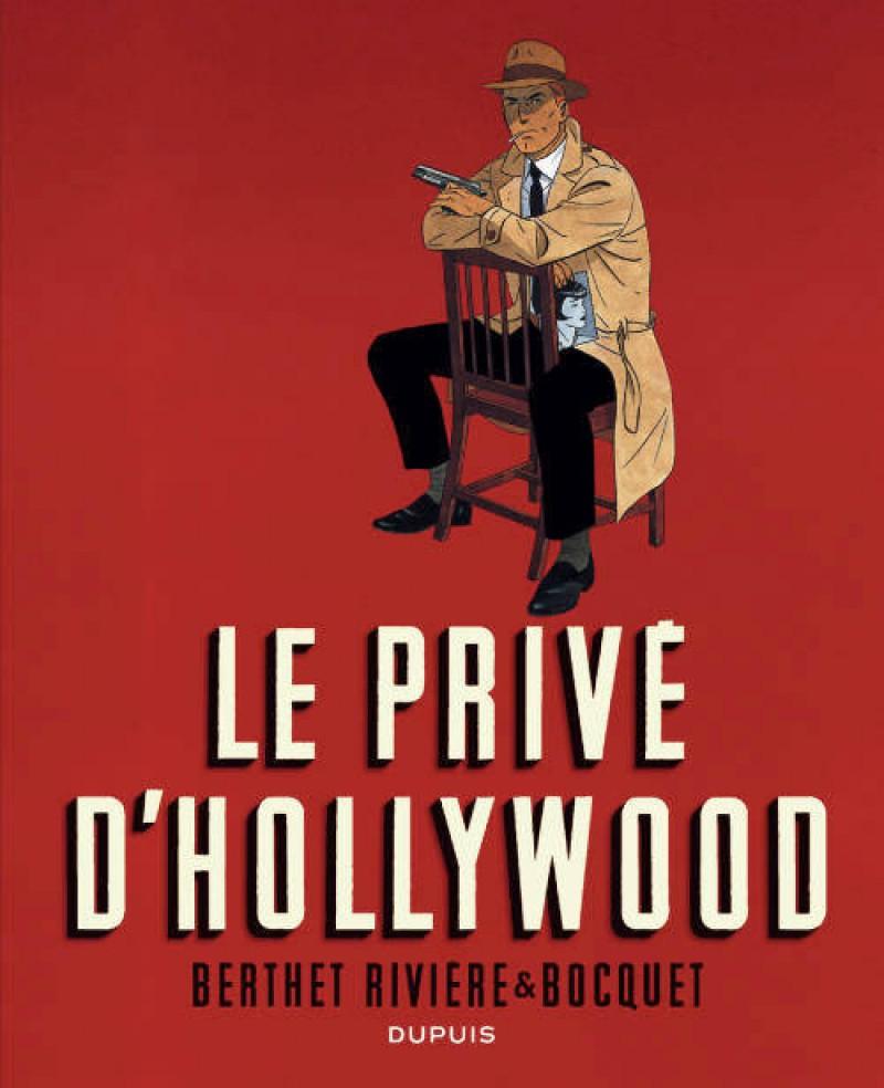 Le Privé d'Hollywood (édition intégrale en NB)  - tome 1 - Le Privé d'Hollywood (édition intégrale en NB)
