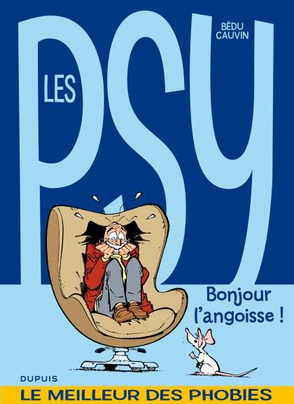 Les psy - La compil - Bonjour l'angoisse !