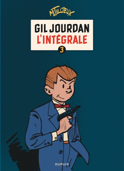 Gil Jourdan - L'Intégrale - Gil Jourdan - L'Intégrale - tome 3