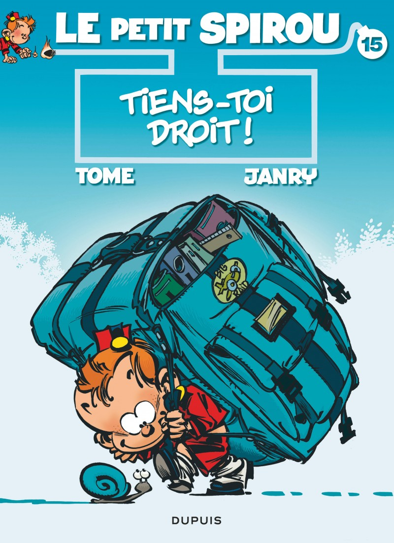 Little Spirou - tome 15 - Tiens-toi droit !