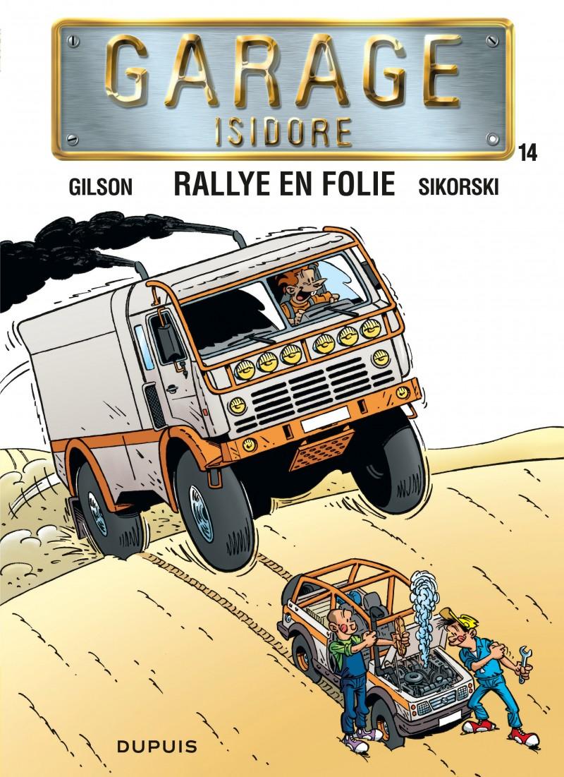 Garage Isidore - tome 14 - Rallye en folie