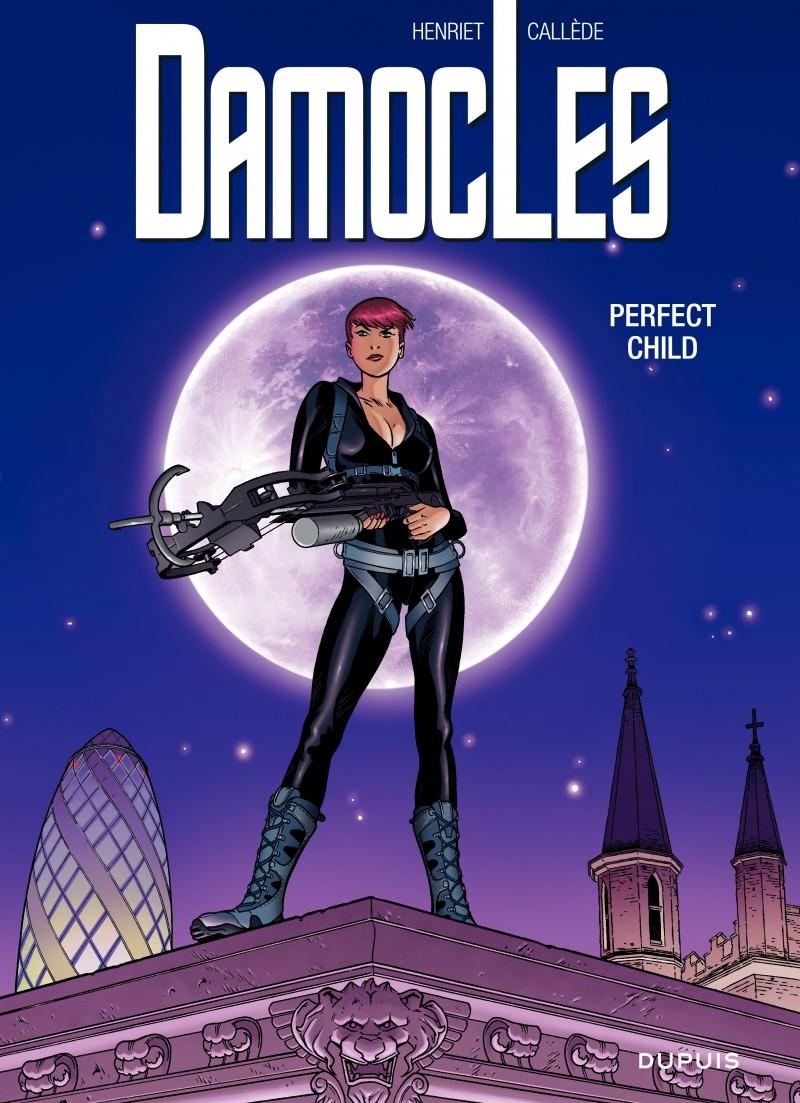 Damoclès - tome 3 - Perfect child