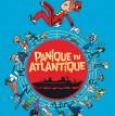 Panique en Atlantique