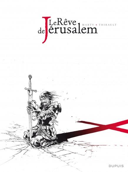 Le rêve de Jérusalem - L'intégrale n/b - Le rêve de Jérusalem - L'intégrale