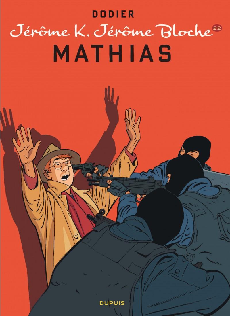 Jérôme K. Jérôme Bloche - tome 22 - Mathias