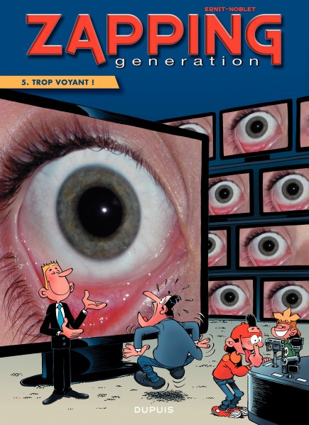 Zapping Generation - Trop voyant !